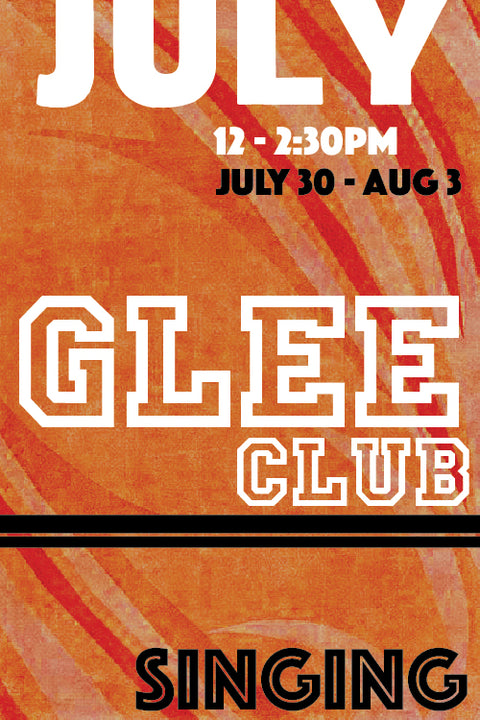 Glee Club (July Session)
