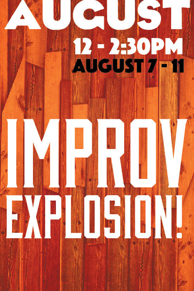 Improv Explosion (August session)