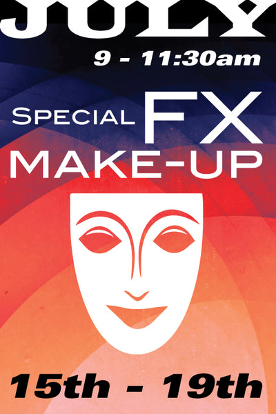 Special Effects Makeup July 15 to 19 2019