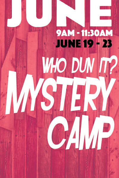 Who Dun It Mystery Camp