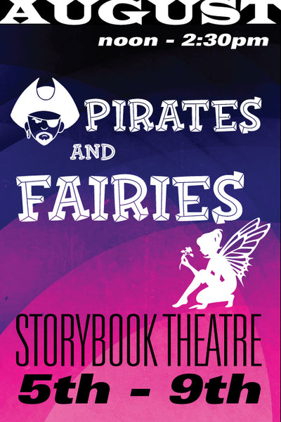 Pirates and Fairies August 5-9 2019