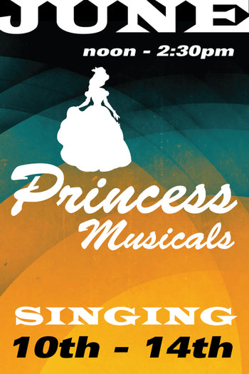 Princess Musicals June 10 to 14 2019