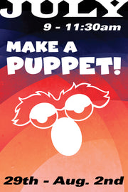 Make a Puppet July 29-August 2 2019