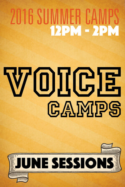 Voice Camps June