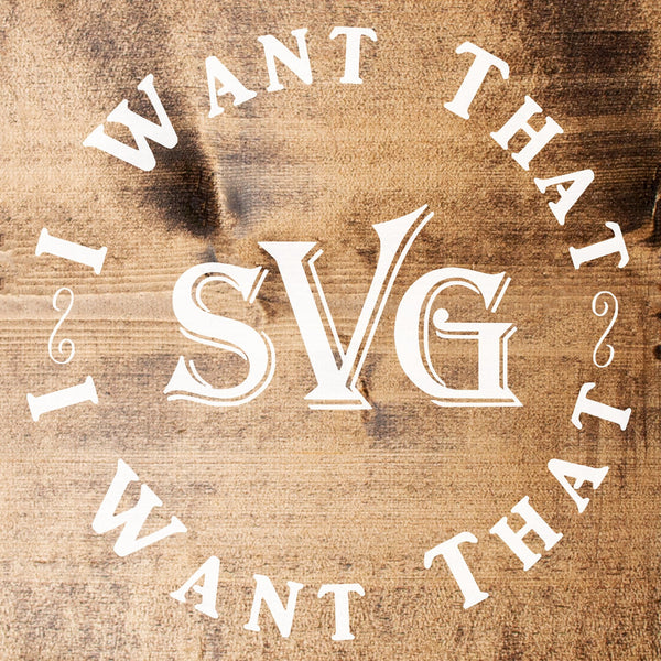 I Want That SVG