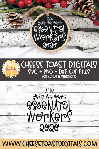 2020 Christmas Ornament SVG | The Year We Were Essential Workers SVG Cheese Toast Digitals