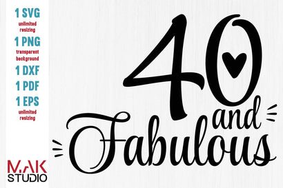 40 and Fabulous svg, 40 and Fabulous svg file, 40 and Fabulous png , Forty and fabulous svg, 40th Birthday svg SVG MAKStudion