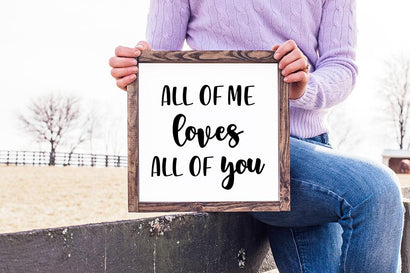 All Of Me Loves All Of You SVG SVG So Fontsy Design Shop