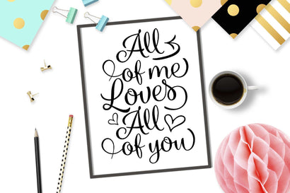 All of me loves all of you | Valentine's cut file SVG TheBlackCatPrints