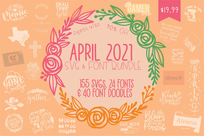 April 2021 SVG and Font Bundle Bundle So Fontsy Design Shop
