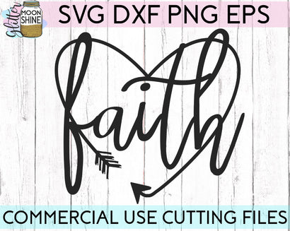 Arrow Heart Faith SVG Glitter Moonshine Designs