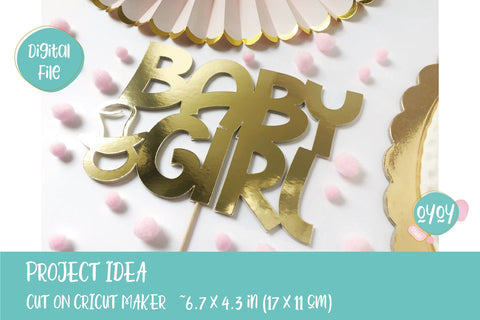 Baby Shower SVG | Baby Girl Cake Topper SVG with pacifier SVG OyoyStudioDigitals