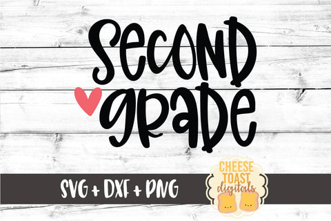 Back to School SVG | Second Grade SVG Cheese Toast Digitals