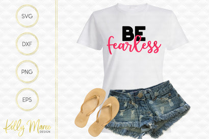 Be Fearless SVG Cut File Kelly Maree Design