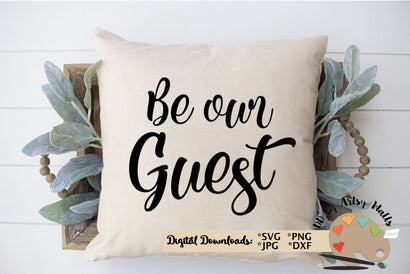 Be our guest svg - welcome svg - farmhouse decor pillow sign diy SVG The Artsy Spot