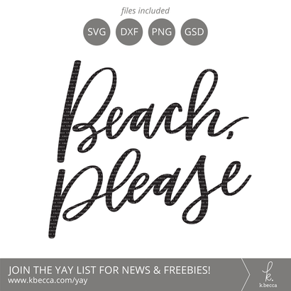 Beach Please SVG k.becca