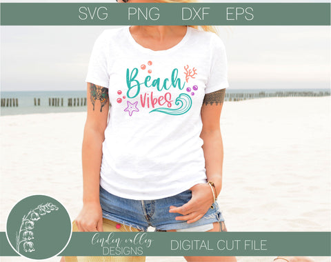 Beach Vibes SVG-Summer SVG-Ocean SVG-Vacation SVG SVG Linden Valley Designs