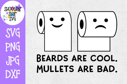 Beards are Cool Mullets are Bad SVG - Funny Bathroom Sign SVG ShootingStarSVG