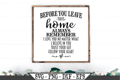Before You Leave This Home SVG Vector Cut File SVG My Sassy Gifts