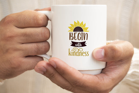 Begin with kindness svg, Sunflower Saying svg SVG SmmrDesign