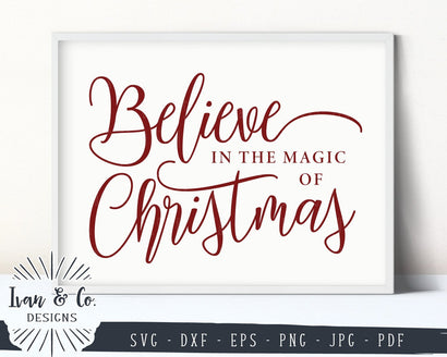 Believe in the Magic of Christmas SVG Files | Holidays | Winter SVG (867293492) SVG Ivan & Co. Designs