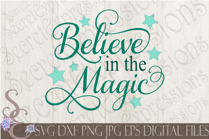 Believe in the Magic Secret Expressions SVG