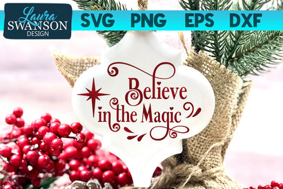 Believe in the Magic SVG Cut File SVG Laura Swanson Design