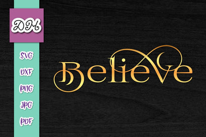 Believe Sign Print & Cut SVG Digitals by Hanna