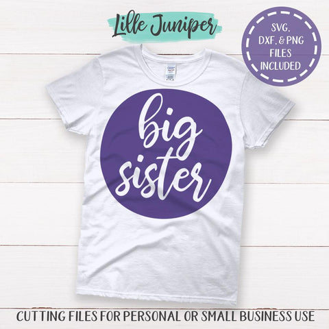 Big Sister SVG | Sibling Shirts SVG | Matching Sister Shirts SVG SVG LilleJuniper