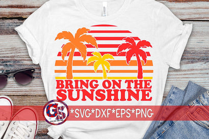 Bring On The Sunshine SVG DXF EPS PNG SVG Greedy Stitches