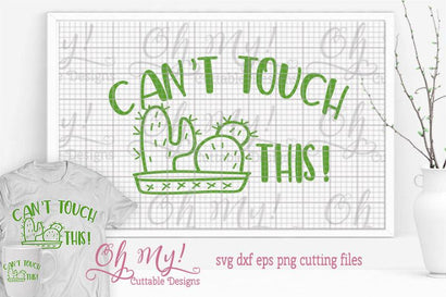 Can't Touch This SVG Oh My! Cuttable Designs