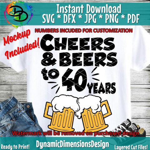 Cheers and Beers to 40 Years SVG DynamicDimensionsDesign