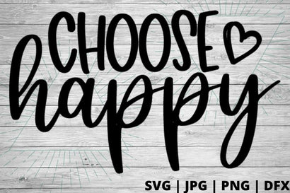 Choose Happy SVG Good Morning Chaos
