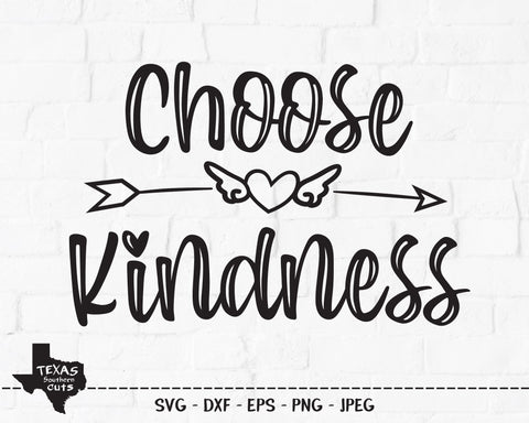 Choose Kindness | Inspirational SVG SVG Texas Southern Cuts