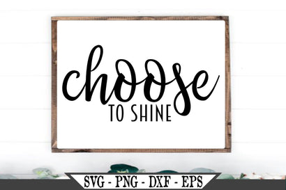 Choose To Shine SVG Vector Cut File SVG My Sassy Gifts