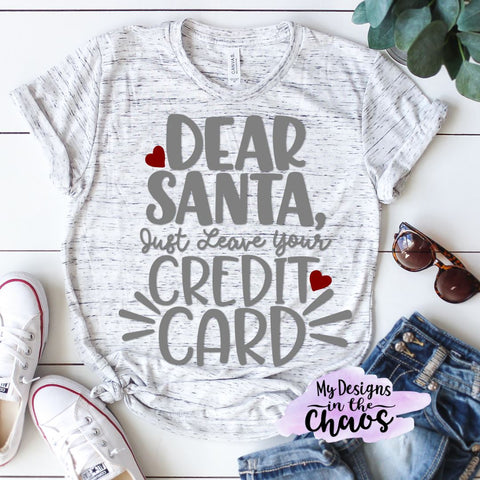 Christmas Humor SVG | Holiday Digital Cut File | Dear Santa SVG SVG My Designs in the Chaos