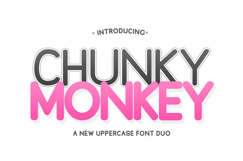 Chunky Monkey Font Duo Font Salt & Pepper Designs