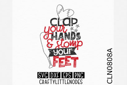 Clap Your Hands Stomp Your Feet SVG CraftyLittleNodes