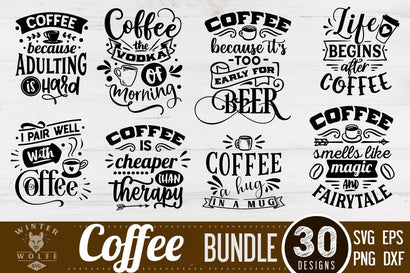 Coffee Bundle 30 designs cut file - commercial use SVG DXF PNG EPS SVG WinterWolfeSVG