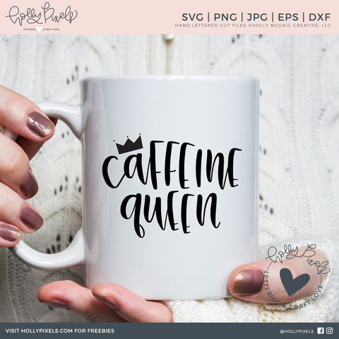 Coffee SVG Cut File | Caffeine Queen SVG | SVGs for Women So Fontsy Design Shop