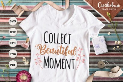 Collect Beautiful Moment - SVG Cut Files SVG Creakokun Studio