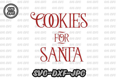 Cookies for Santa SVG 616SVG