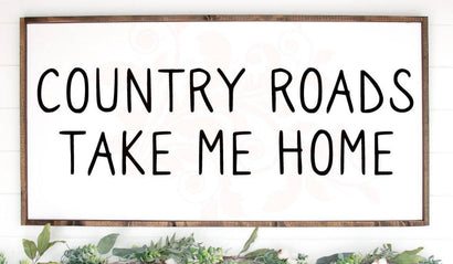 Country roads take me home SVG, Country Girl svg, Farmhouse cut files, Cricut Designs, Home Decor, SVG for vinyl decals, png dxf, Wall Art SVG Farmstone Studio Designs