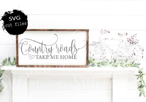 Country Roads Take Me Home Svg Files for Cricut / Silhouette SVG MaiamiiiSVG