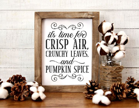 Crisp Air, Crunchy Leaves, and Pumpkin Spice SVG File SVG Board & Batten Design Co