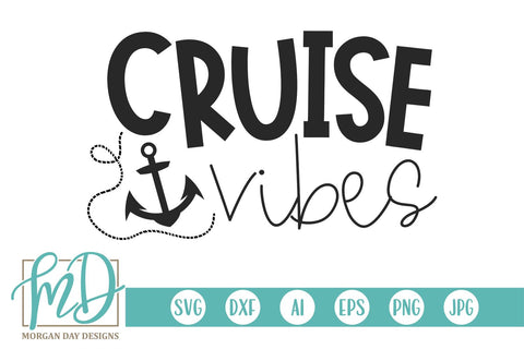 Cruise Vibes SVG Morgan Day Designs