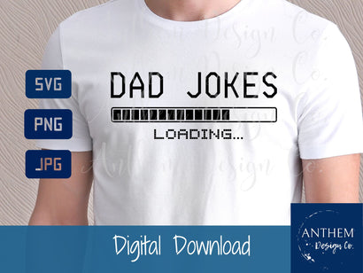 Dad jokes svg | Fathers Day svg | PNG JPEG SVG SVG Anthem Design Company