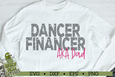 Dancer Financer - Dance Dad SVG SVG Crunchy Pickle