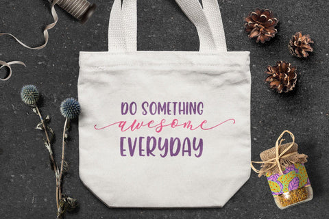Do Something Awesome Everyday - SVG Cut Files SVG Creakokun Studio