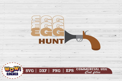Egg hunt svg svg, Easter svg, Easter bunny svg, Easter family svg, Easter Egg svg, Easter cricut, Easter shirt svg, Easter png, Bunny svg, Funny easter svg, funny quotes svg SVG Wowsvgstudio